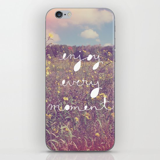 Enjoy Every Moment iPhone & iPod Skin