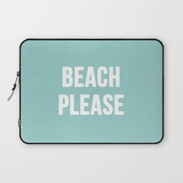 Beach Please Laptop Sleeve