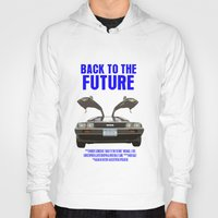 back to the future Hoodies featuring Back To The Future by FunnyFaceArt