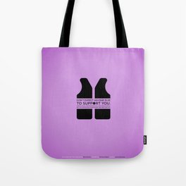 Sunscreen / You never know Tote Bag