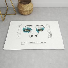 Don't dream it Rug