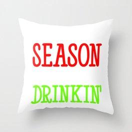 Tis The Season To Be Drinkin Holiday Season Gift Throw Pillow