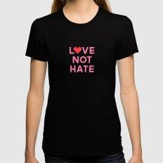 Love Not Hate Womens Fitted Tee Black MEDIUM