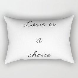 Love is a Choice Rectangular Pillow