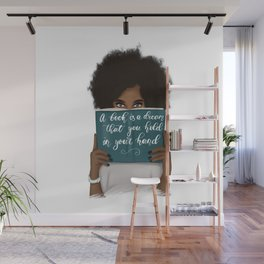 A Book Is A Dream That You Hold In Your Hand | African American Wall Mural