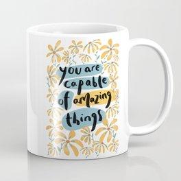 Capable of Amazing Things Coffee Mug