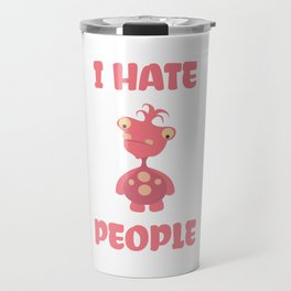 I Hate People Monster Travel Mug