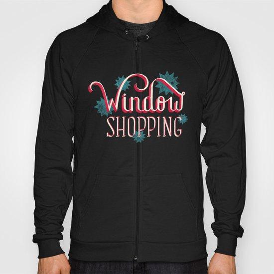 Window Shopping Hoody