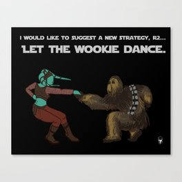 Let the Wookie Dance Canvas Print