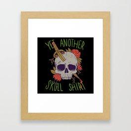 Yet Another Skull Shirt Framed Art Print