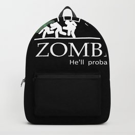 Zombie bait hell's probably be okay Backpack