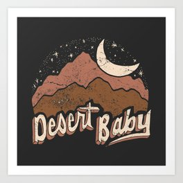 DESERT BABY Art Print