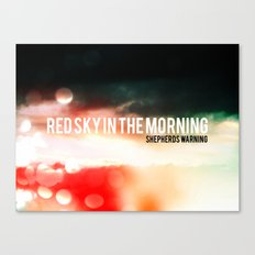 Red Sky In The Morning. Shepherds Warning. Canvas Print