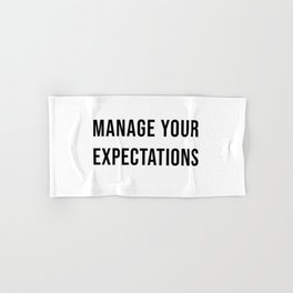 Manage Your Expectations Hand & Bath Towel