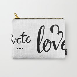 Vote for Love Carry-All Pouch