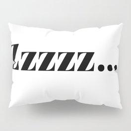 zzz... Pillow Sham