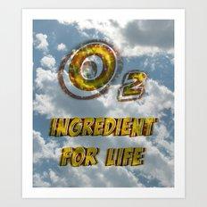 Oxygen Ingredient for Life Art Print