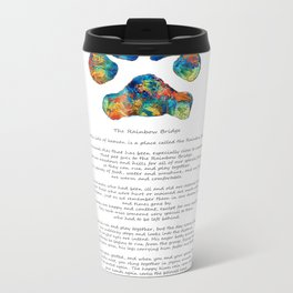 Rainbow Bridge Poem With Colorful Paw Print by Sharon Cummings Metal Travel Mug