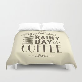 Coffee, book & rainy day II Duvet Cover