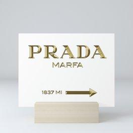 Golden PradaMarfa sign Mini Art Print