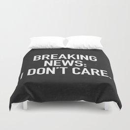 News: I Don't Care Duvet Cover