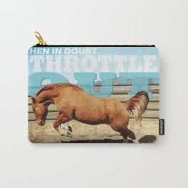 When in Doubt Throttle Out - Chief Carry-All Pouch