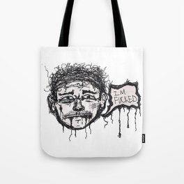 Im phucked Tote Bag