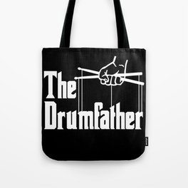 The Drumfather Funny Drums product for Men Tote Bag