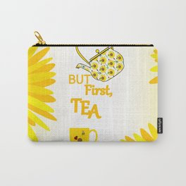 Sunflowers And Tea #typography Carry-All Pouch