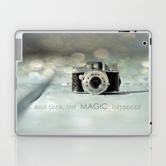 ...and then, the MAGIC happened... Laptop & iPad Skin