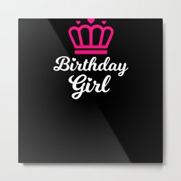 Birthday Girl With Crown Birthday Metal Print