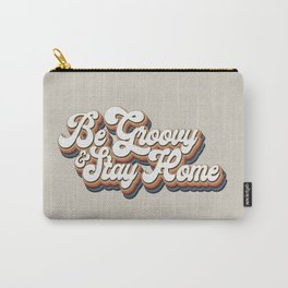 Be Groovy Stay Home Carry-All Pouch