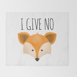 I Give No Fox Throw Blanket