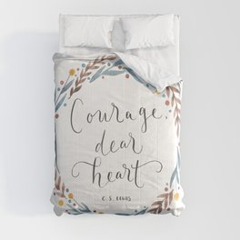 Courage Dear Heart Comforters