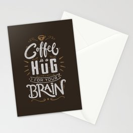 Coffee Is A Hug For The Brain Stationery Cards