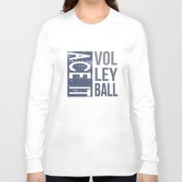 volleyball Long Sleeve T-shirts featuring Ace It Volleyball (blue) by raineon