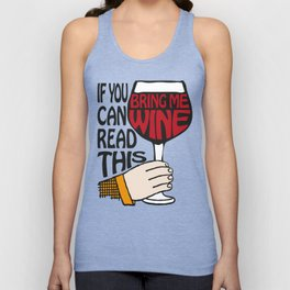 If You Can Read This Bring Me Wine Unisex Tank Top