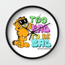 Too Rad to be Sad Garfield the Cat Wall Clock
