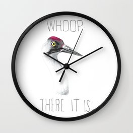 Whoop There It Is (Whooping Crane) Wall Clock