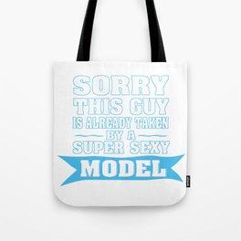 TAKEN BY A SUPER SEXY MODEL Tote Bag