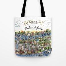 We Belong in Philadelphia! Tote Bag