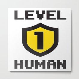 Level 1 Human Metal Print