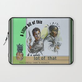 """A Little bit of this & a Whole Lot of That"" - Psych Quotes Laptop Sleeve"