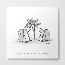 Forgetful Squirrel Metal Print
