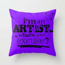 I'm an Artist Throw Pillow