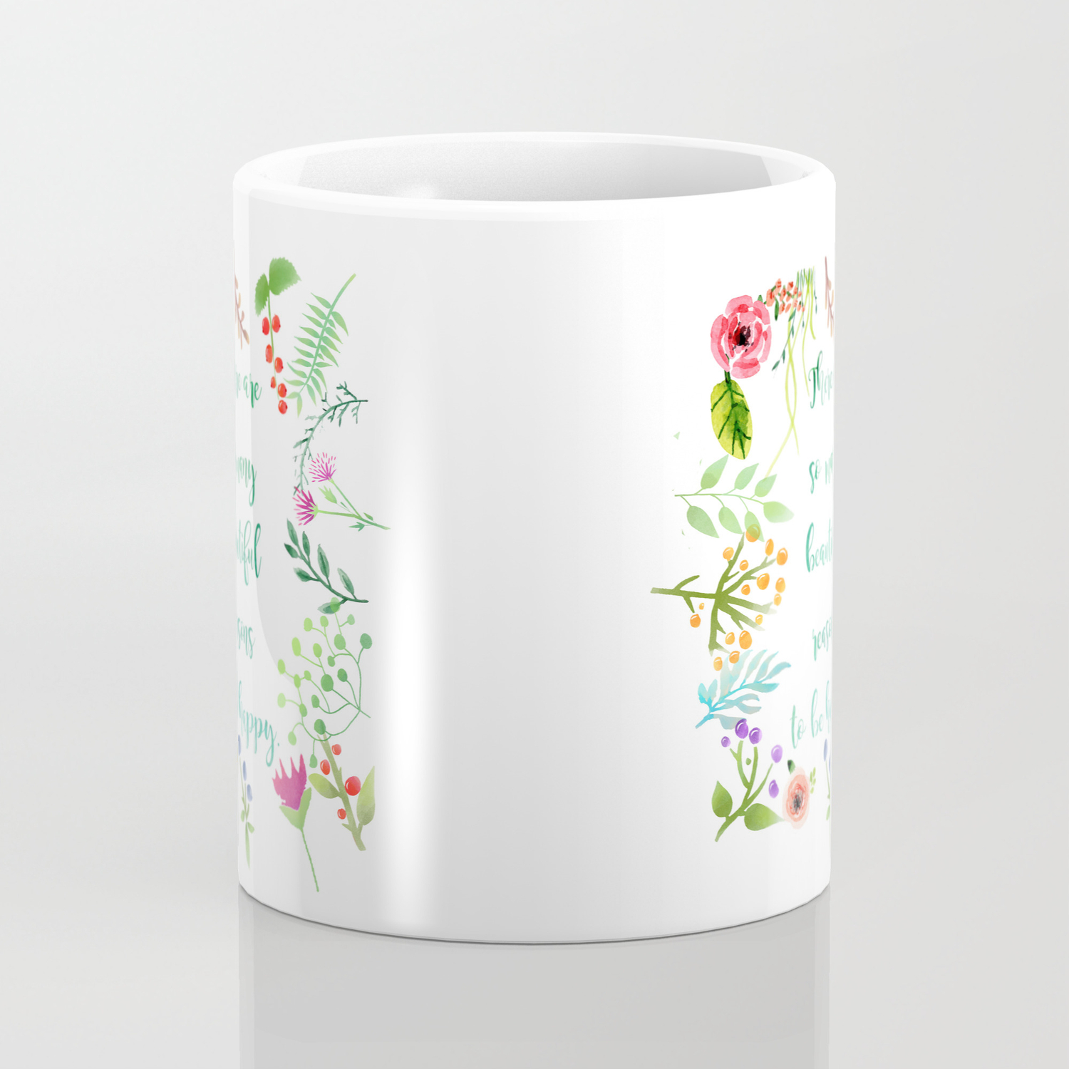 There Are So Many Beautiful Reasons To Be Happy Coffee Mug By Johannafigueiras Society6