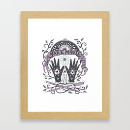 Make Magic Framed Art Print