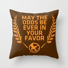 may the odds be ever in your favor Throw Pillow