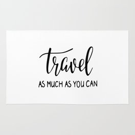 Travel as much as you can Rug