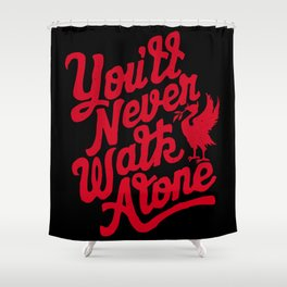 You'll Never Walk Alone -  Red on Black Shower Curtain